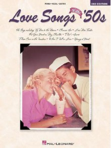 Love Songs of the '50s - Hal Leonard Publishing Company