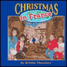 Christmas in France - Kristin Thoennes Keller