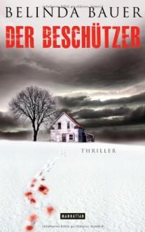 Der Beschützer - Belinda Bauer