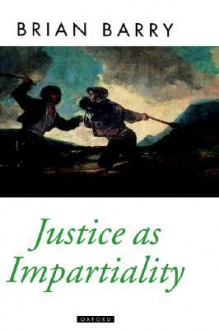 Justice As Impartiality - Brian M. Barry