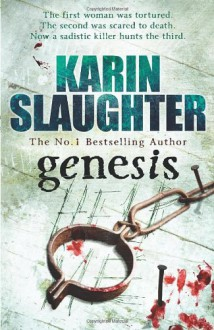 Genesis (Will Trent, Book 3) - Karin Slaughter
