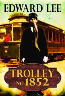 Trolley No. 1852 - Edward Lee