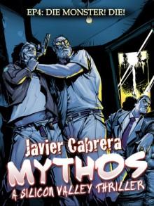 Die monster! Die! - Javier Cabrera