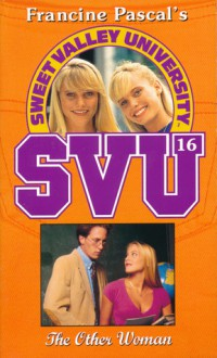 The Other Woman (Sweet Valley University, #16) - Francine Pascal, Laurie John