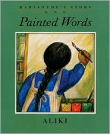 Marianthe's Story: Painted Words and Spoken Memories - Aliki