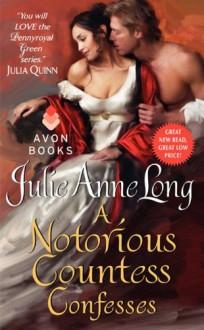 A Notorious Countess Confesses - Julie Anne Long