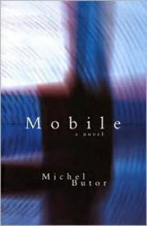 Mobile - Michel Butor, Richard Howard
