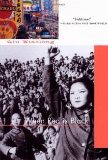 When Red Is Black - Qiu Xiaolong
