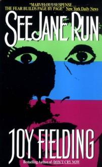See Jane Run - Joy Fielding