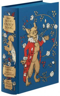 The Blue Fairy Book....with an Introduction By Joan Aitken. Paintings and Decorations By Charles Van Sandwyk. - Lang. Andrew