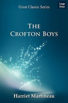The Crofton Boys - Harriet Martineau