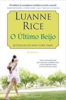 O Último Beijo - Luanne Rice