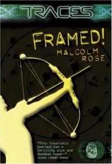 Framed! - Malcolm Rose