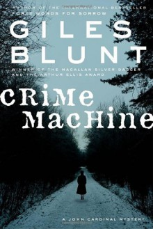 Crime Machine - Giles Blunt
