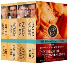 Marriage of Convenience Boxed Set (Favorite Romance Themes) (The Summit Authors Present Favorite Romance Themes) - Judith Arnold, Patricia Ryan, Patricia McLinn, Cynthia Wright