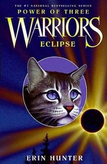 Eclipse (Warriors: Power of Three Series #4) - Erin Hunter