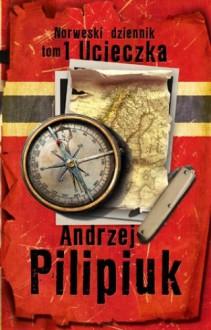 Norweski dziennik. Ucieczka - Andrzej Pilipiuk