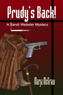 Prudy's Back! (A Sandi Webster Mystery #3) - Marja McGraw