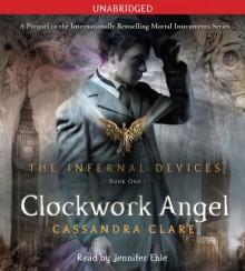 Clockwork Angel - Jennifer Ehle, Cassandra Clare