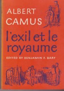 l'exil et le royaume - Albert Camus