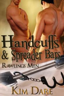 Handcuffs and Spreader Bars - Kim Dare