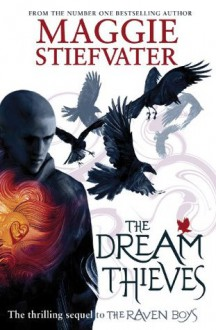 The Dream Thieves (Raven Boys Quartet) - Maggie Stiefvater