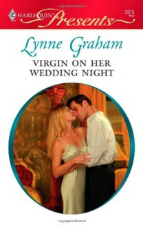 Virgin on Her Wedding Night - Lynne Graham