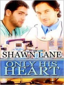 Only His Heart - Shawn Lane