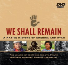 We Shall Remain: A Native History of America and Utah - KUED