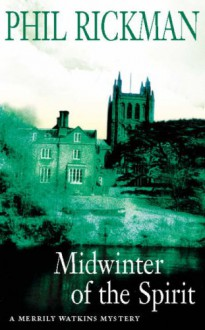 Midwinter of the Spirit (A Merrily Watkins Mystery) - Phil Rickman