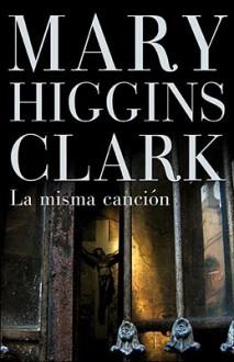 La misma cancion - Daniel Menezo, Mary Higgins Clark