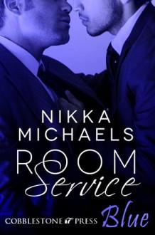 Room Service - Nikka Michaels