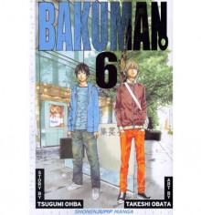 Bakuman, Volume 6: Recklessness and Guts - Tsugumi Ohba,Takeshi Obata,Tetsuichiro Miyaki