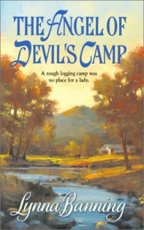 The Angel Of Devil's Camp - Lynna Banning