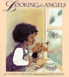 Looking for Angels - Valiska Gregory