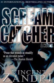 Scream Catcher - Vincent Zandri