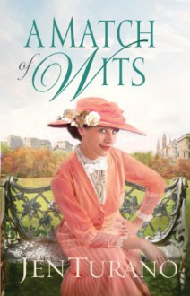 Match of Wits, A (Ladies of Distinction Book #4) - Jen Turano