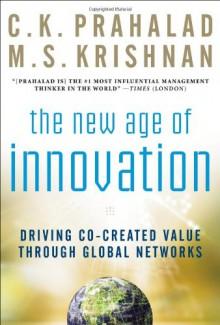 New Age of Innovation - C.K. Prahalad