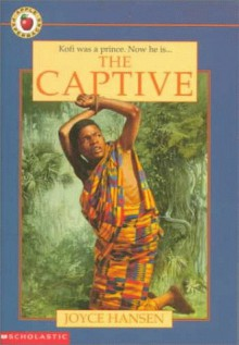 The Captive (Apple Paperbacks) - Joyce Hansen