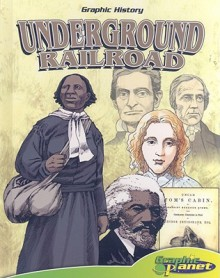 Underground Railroad [With Hardcover Book] - Joeming Dunn, Rod Espinosa