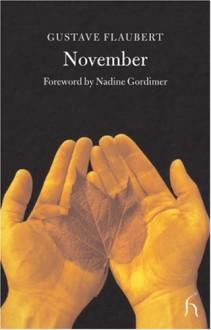 November - Gustave Flaubert, Nadine Gordimer