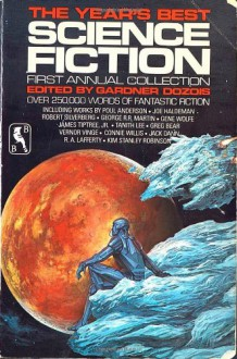 The Year's Best Science Fiction: First Annual Collection - Gardner Dozois