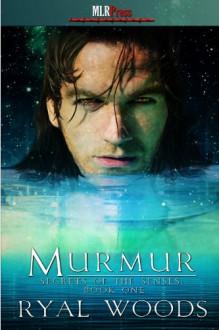 Murmur - Ryal Woods
