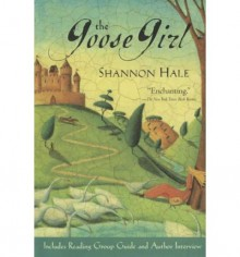 The Goose Girl - Shannon Hale