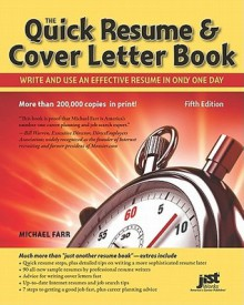 Quick Resume & Cover Letter Book: Write and Use an Effective Resume in Just One Day - Michael Farr, JIST Editors