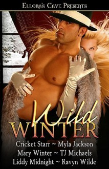 Wild Winter - Cricket Starr, Myla Jackson, Mary Winter
