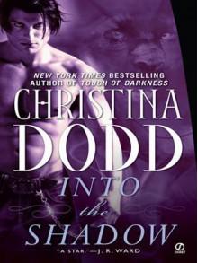 Into the Shadow - Christina Dodd