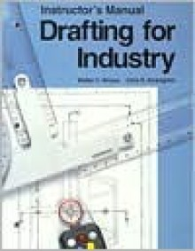Drafting For Industry - Walter C. Brown