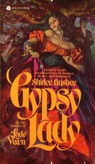 Gypsy Lady - Shirlee Busbee