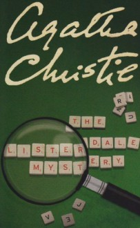 The Listerdale Mystery - Agatha Christie
